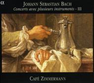 J.S.バッハ:さまざまな楽器による協奏曲集3(BWV1049・1053・1064・1067) カフェ・ツィマーマン