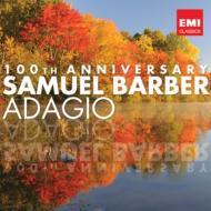 アダージョ〜バーバー生誕100年記念盤 ラトル、ティルソン・トーマス、L.スラトキン、エンデリオン弦楽四重奏団、他(2CD)