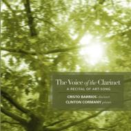 The Voice Of The Clarinet: Barrios(Cl)Cormany(P)