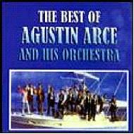 Best Of Agustin Arce And His Orchestra