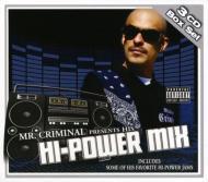 Mr Criminal Presents Hi-power Mix