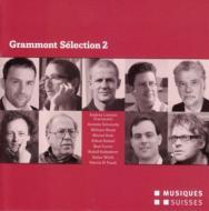 Grammont Selection 2-schweizer Urauffuhrungen 2008