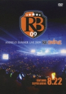 Animelo Summer Live 2009 RE:BRIDGE 8.22