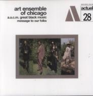 Aacm Great Black Music Message To Our Folks