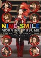 Morningmusume.Concert Tour 2009 Aki Nine Smile