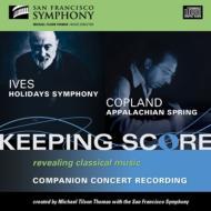 アイヴズ:ホリデイ・シンフォニー、コープランド:アパラチアの春 ティルソン・トーマス&サンフランシスコ交響楽団