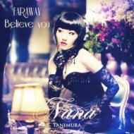 FAR AWAY/Believe you (ジャケットC)