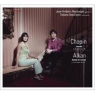 ショパン:チェロ・ソナタ、序奏と華麗なポロネーズ、アルカン:演奏会用ソナタ ヴァシリエヴァ、ヌーブルジェ