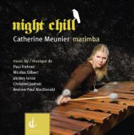 Catherine Meunier: Night Chill