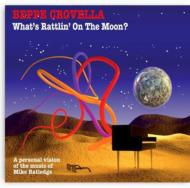 What's Rattlin On The Moon: Personal Vision Of The