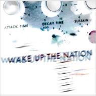 Wake Up The Nation (SHM-CD 2枚組)