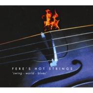 Fere's Hot Strings/Swing-world-blues