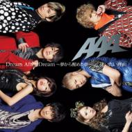 AAA/Dream After Dream 夢から醒めた夢 / 逢いたい理由
