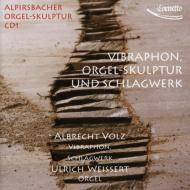 Percussion Classical/Vibraphone Orgel-skulptur & Schlagwerk: Volz(Vibraphone) Weissert(Organ Perc)