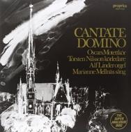 カンターテ・ドミノ:アルフ・リンデル(オルガン)、トルステン・ニルソン指揮&オスカーズ・モテット合唱団 (180グラム重量盤レコード/proprius)