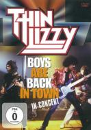 Boys Are Back In Town: In Concert