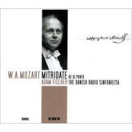 『ポントの王ミトリダーテ』全曲 A.フィッシャー&デンマーク放送シンフォニエッタ、ツァハリアセン、ラーション、他(2002−3 ステレオ)(3SACD)