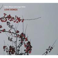 Love Songs-heise, Weyse, Lange-muller: Hedegaard(T)Lonskov(P)
