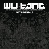 Wu Tang Meets Indie Culture Vol 2: Enter The Dubstep