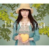 I love you 【初回盤 CD+DVD+8cmSG】