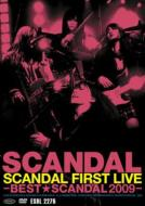 SCANDAL FIRST LIVE -BEST SCANDAL 2009-