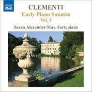 初期ピアノ・ソナタ集第3集 アレクサンダー=マックス(フォルテピアノ)