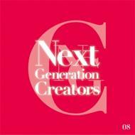 Next Generation Creators #08