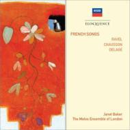 ラヴェル:マラルメの3つの詩、マダガスカル島民の歌、ショーソン:終わりなき歌、ドラージュ:インドの4つの詩 ベイカー、メロス・アンサンブル