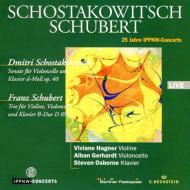 シューベルト:ピアノ三重奏曲第1番、ショスタコーヴィチ:チェロ・ソナタ ハーグナー(vn)、ゲルハルト(vc)、S・オズボーン(p)