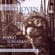 ピアノ・ソナタ第30番、第31番、第32番 エリーザベト・レオンスカヤ