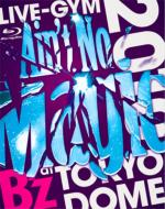 "B'z LIVE-GYM 2010 ""Ain't No Magic""at TOKYO DOME 【Blu-ray】"