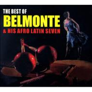 Best Of Belmonte & His Afro Latin Seven