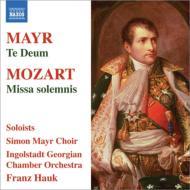 モーツァルト:荘厳ミサ曲、マイル:テ・デウム ハウク&インゴルシュタット・グルジア室内管、マイル合唱団