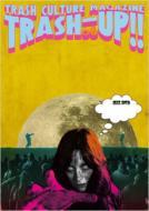 TRASH-UP!! vol.6
