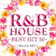 R & B House -best Hit 30-