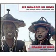 Les Nomades Du Niger: Nomades Of Niger