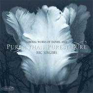 Purer Than Purest Pure-choral Works: Bbc Singers