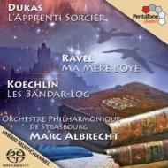 デュカス:『魔法使いの弟子』、ラヴェル:組曲『マ・メール・ロア』、ケクラン:『バンダール・ログ』 M・アルブレヒト&ストラスブール・フィル