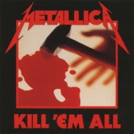 Kill'em All (Rtm)