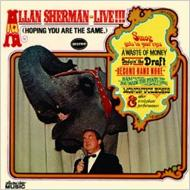 Allan Sherman Live! (Hoping You Are The Same)