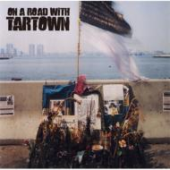 On a road with TARTOWN