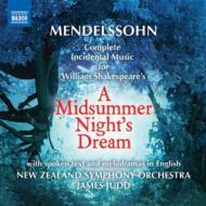 劇音楽『真夏の夜の夢』(英語によるメロドラマ付) ジャッド&ニュージーランド交響楽団
