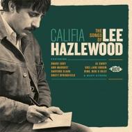 Califia -The Songs Of Lee Hazelwood