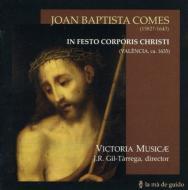 In Festo Corporis Christi: Gil-tarrega / Victoria Musicae