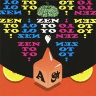 ZEN TO YO!