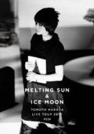 Melting Sun & Ice Moon -Tomoyo Harada Live Tour 2010 eyja-