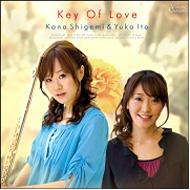 Key Of Love: 重見佳奈(Fl)伊藤友香(P)