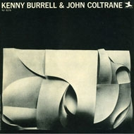 Kenny Burrell And John Coltrane (アナログレコード/OJC)
