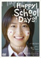 Happy! School Days!