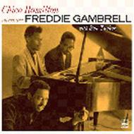 Chico Hamilton Introduces Freddie Gambrell